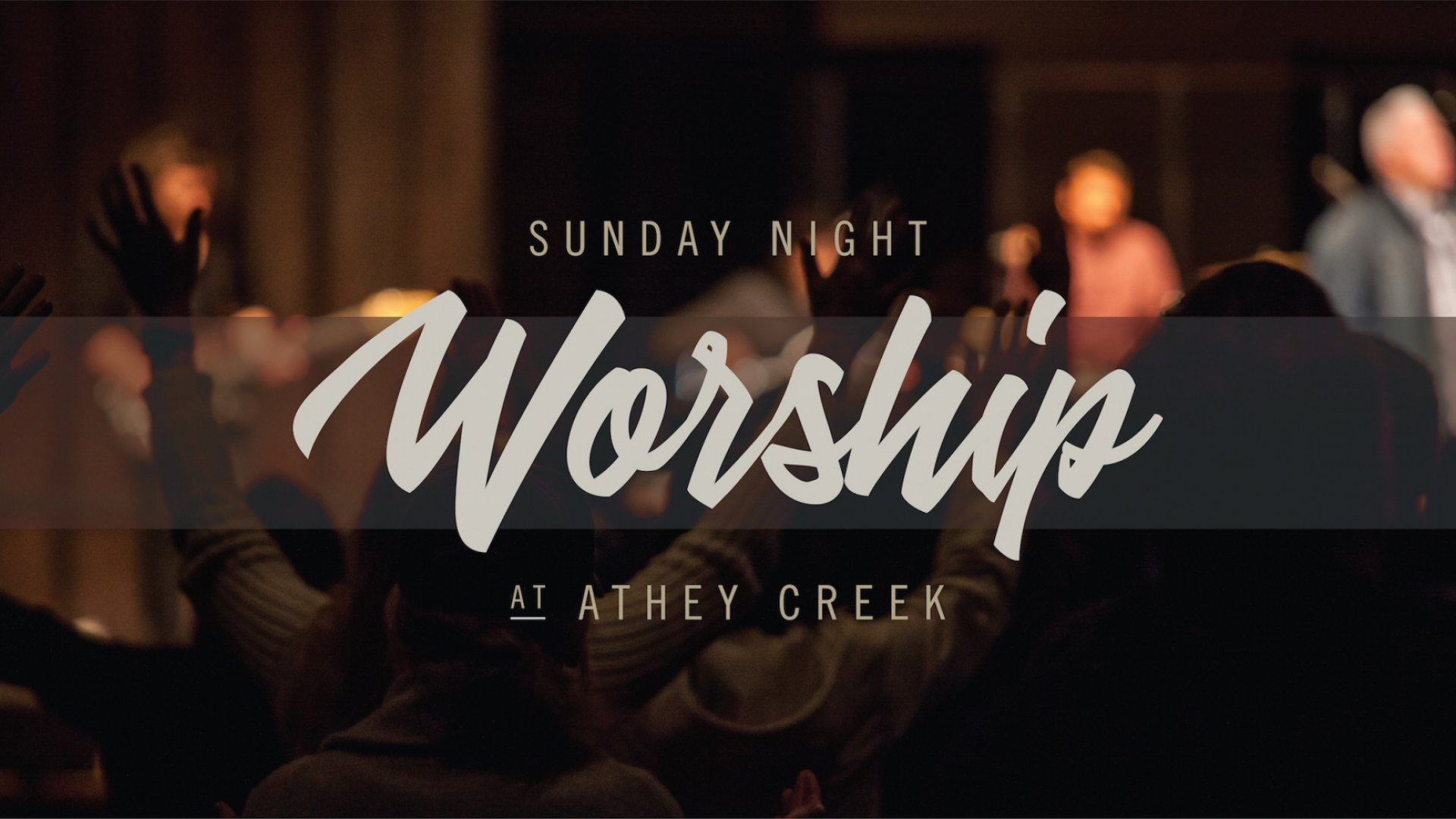 Poster for Sunday Night Worship